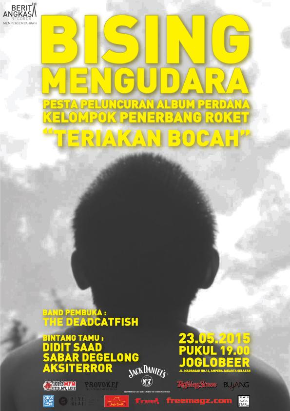 [Poster Release Party] Kelompok Penerbang Roket - Bising Mengudara